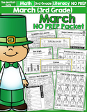 March NO PREP Math and Literacy (3rd Grade)