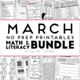 March NO PREP Printables: Math and Literacy BUNDLE