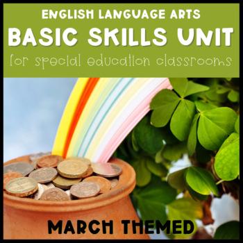 ELA Basic Skills Unit for Special Education: March Edition