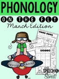 March: Phonology on the Fly