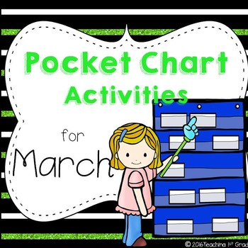 March- Pocket Chart Activities