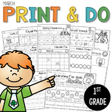 Printables March Print and Do- No Prep Math and Literacy 1st Grade