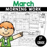 1st Grade Morning Work NO PREP March Worksheets