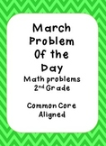March Problem of the Day 2nd Grade Common Core Aligned