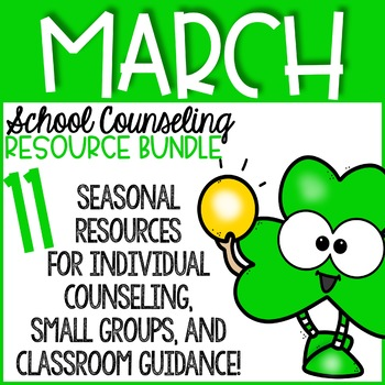 March Counseling Activities: March School Counseling Resource Bundle