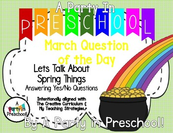 March Question of the Day- Let's Talk About Spring, My Teaching Strategies