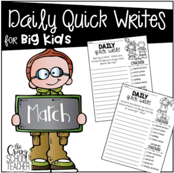 March Quick Writing Prompts for BIG KIDS