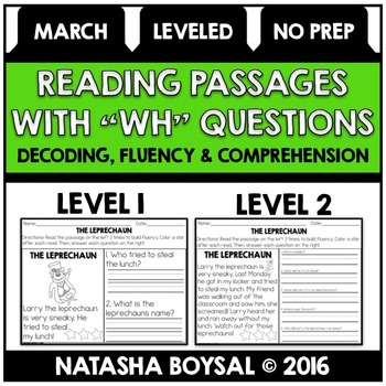"March Reading Comprehension Passages with ""WH"" Questions (Leveled)"