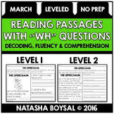 "March Reading Comprehension Passages with ""WH"" Questions ("