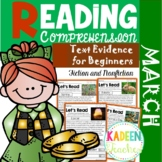 March Reading Comprehension and Text Evidence