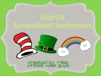 March Scrambled Sentences