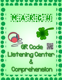March: Seuss & St. Patrick's QR Code Listening Center w/ Comprehension