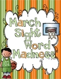 March Sight Word Madness First Grade