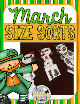 March Size Sorts - CCSS Aligned for Kindergarten