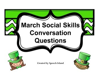 March Social Skills Conversation Questions