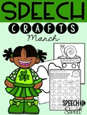March: Speech Therapy Crafts