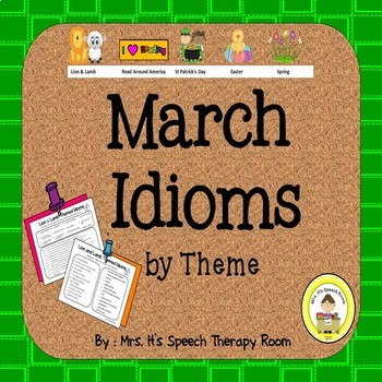 March Speech Therapy Idioms - Upper Elementary, Middle School,  High School