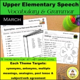 March Speech Therapy Upper Elementary Vocabulary & Grammar Themed Worksheets