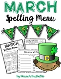 March Spelling Menu (NO PREP!)