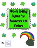 March Spelling Menus for Homework and Centers
