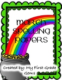 March Spelling Papers