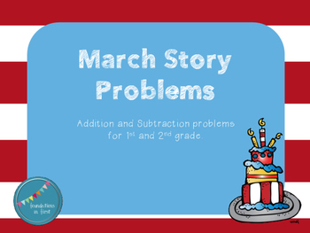 March / Spring Story Problems