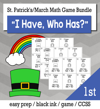 "March St. Patrick's Day 1st Grade ""I Have, Who Has"" Math Game Bundle"