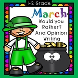 Would You Rather and Opinion Writing for March