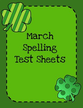 March St Patrick's Day Spelling Test Sheets
