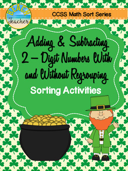 March/St. Patrick's Day Themed Addition and Subtraction Sort Bundle