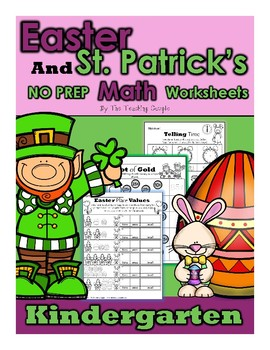 March St Patrick's Day and April Easter NO PREP Math Kindergarten Pack!