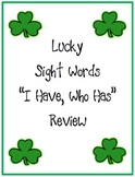 """March St. Patrick's Day  """"I Have, Who Has"""" Sight Word Game"""