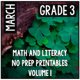 March St. Patrick's Day Third Grade Math and Literacy NO PREP Common Core