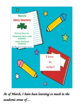 March Story Starters: Writing Ideas for Bell Work/Daily Journal Writing