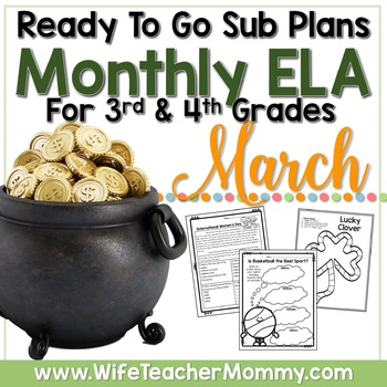 March Sub Plans ELA for 3rd, 4th, and 5th Grades. St. Patrick's Day