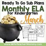 March Sub Plans ELA for Kindergarten. St. Patrick's Day Substitute Plans