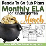 March Sub Plans ELA for Kindergarten. St. Patrick's Day Substitute Plans