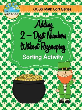 March Themed Addition Without Regrouping Sorting Activity & SCOOT