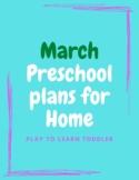 March Themed Preschool/Toddler Activities