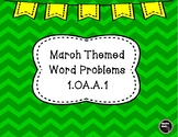 March Themed Word Problems 1.OA.A.1