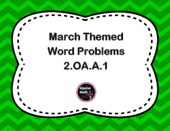March Themed Word Problems 2.OA.A.1