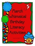 March Whimsical Birthday Literacy Activities