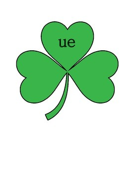 Word Family Lucky Clover Literacy Center Week 3 & 4 (ue, age, ame, one)