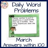 March Word Problems within 100