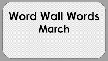 March Word Wall Words