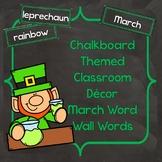 March Word Wall Words (Chalkboard Labels Decor Add On)
