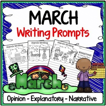 March Writing Prompts {Narrative Writing, Informative & Opinion Writing}
