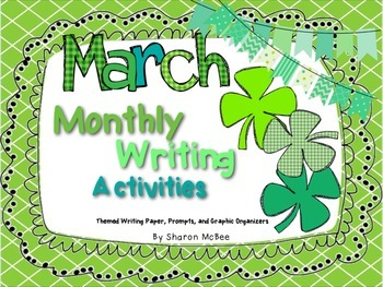 March Writing Activities Bundle: Prompts, Graphic Organizers, and Themed Paper