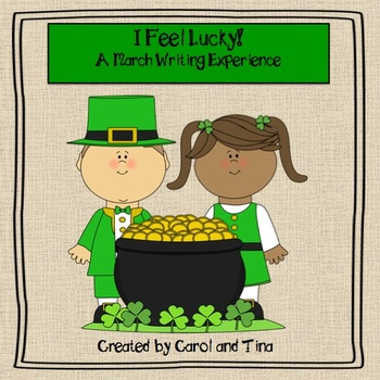 """March Writing Activity; """"I Feel Lucky!"""""""