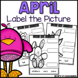 April Writing Activity: Labeling Pictures Using a Word Bank